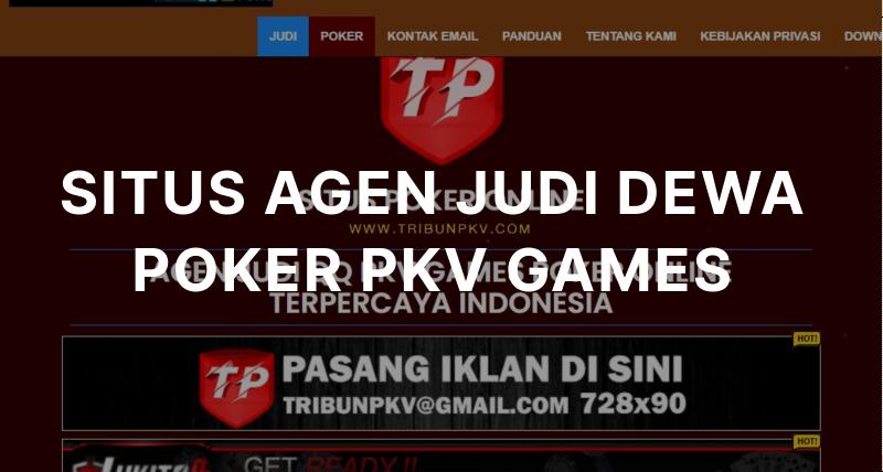 Heysite Io Situs Agen Judi Dewa Poker Pkv Games By Tribunpkv